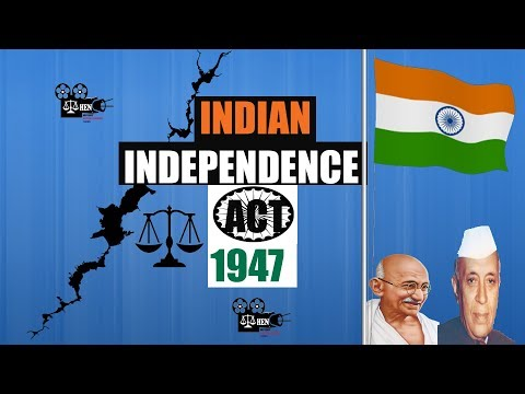 INDIAN INDEPENDENCE ACT 1947  भारतीय स्वतंत्रता अधिनियम 1947