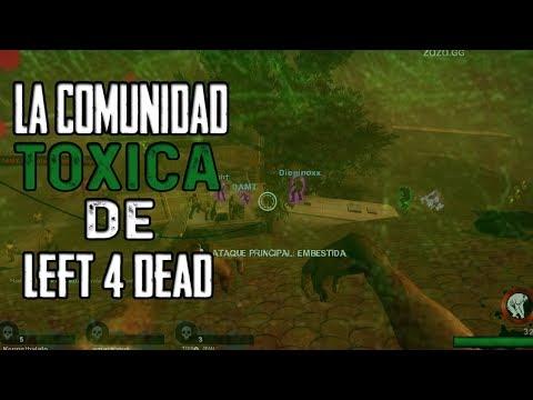 La comunidad TOXICA de Left 4 Dead