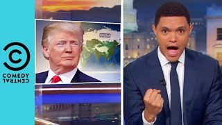 Donald Trump's White House Temper Tantrums | The Daily Show With Trevor Noah