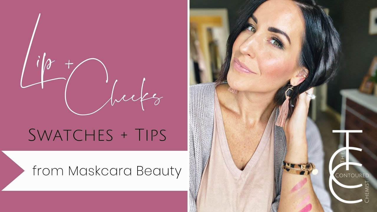 Lip and Cheeks from Maskcara Beauty: Updated Swatches, Tips and Things to Know