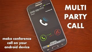 How To Do Conference Call On Samsung Galaxy J7 Max