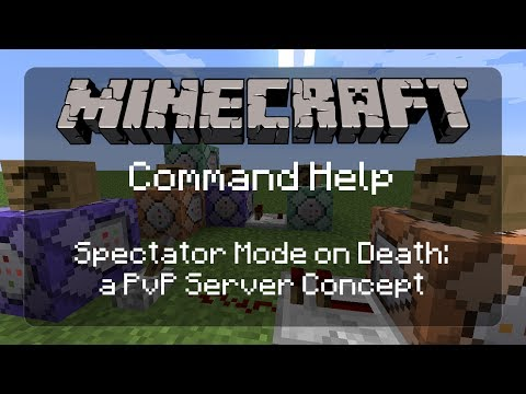 Minecraft Command Help: Put Players in Spectator Mode on Death (Similar to Team Fortress 2) | 1.12