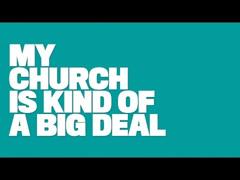 My Church is Kind of a Big Deal - Part Three