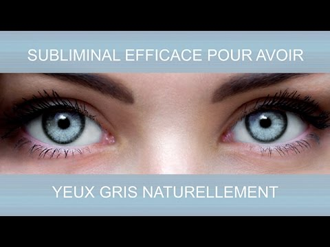 yeux gris naturellement supersubliminal youtube. Black Bedroom Furniture Sets. Home Design Ideas