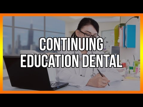 Continuing Education Dental