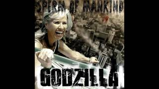 Sperm of Mankind  - Godzilla FULL ALBUM (2013 - Groovy Goregrind)