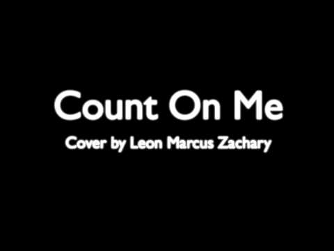 Bruno Mars Count On Me Cover By Leon Marcus Zachary