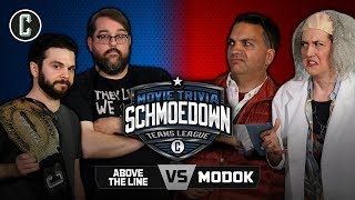 Above The Line VS Modok - Movie Trivia Schmoedown