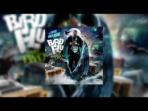 Gucci Mane - Bird Flu 2 (Full Mixtape)