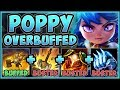 WHAT IS RIOT THINKING?? NEW OVERBUFFED POPPY IS 100% UNFAIR! POPPY TOP GAMEPLAY! - League of Legends