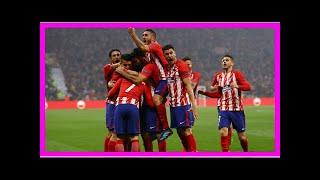 Breaking news | atletico madrid 3-0 marseille: griezmann scores twice to win europa league trophy