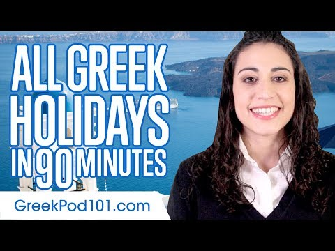 Learn ALL Greek Holidays in 90 Minutes