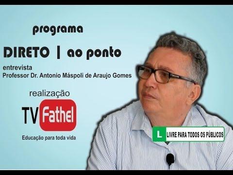 TV FATHEL - Professor Dr. Antonio Máspoli de Araujo Gomes