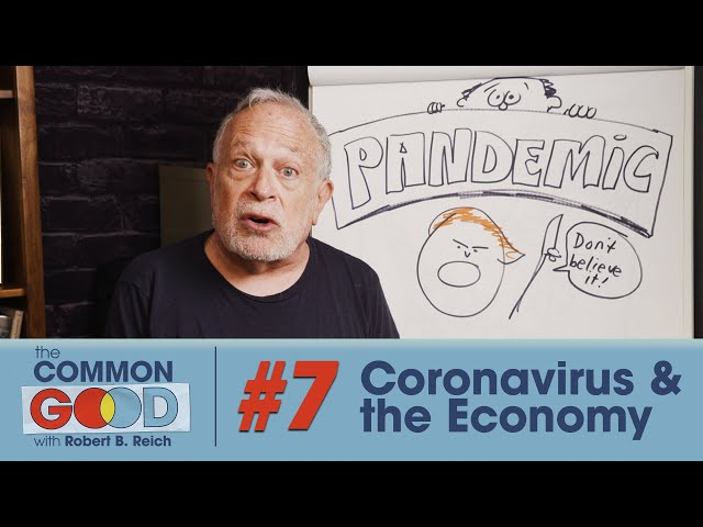 Trump's Chaotic Response to Coronavirus & What's Next for Democrats | The Common Good w Robert Reich
