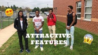 ATTRACTIVE FEATURES😍🤤| High school Edition!