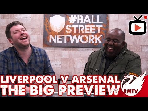 Liverpool v Arsenal | The Big Preview with Arsenal Fan TV