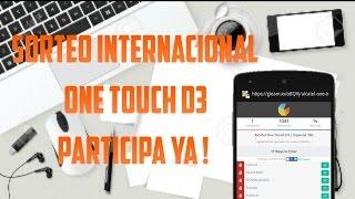 Sorteo internacional ONE TOUCH D3 | Colaborativo Valdroxx | Gleam.io