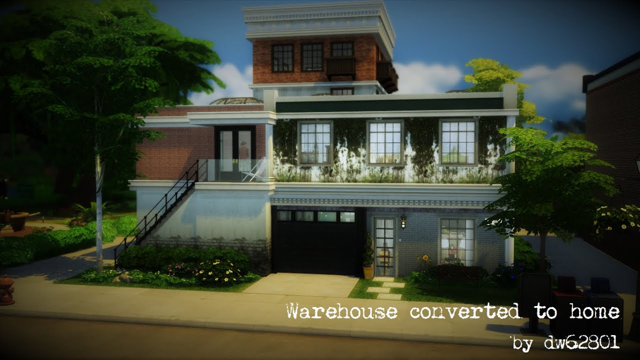 The Sims 4 Warehouse Converted To Home Youtube