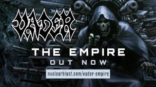 VADER - The Empire (NEW ALBUM: OUT WORLDWIDE)