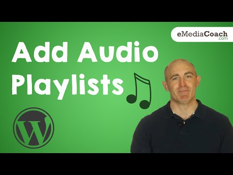 Add Audio Files or an Audio Playlist on WordPress