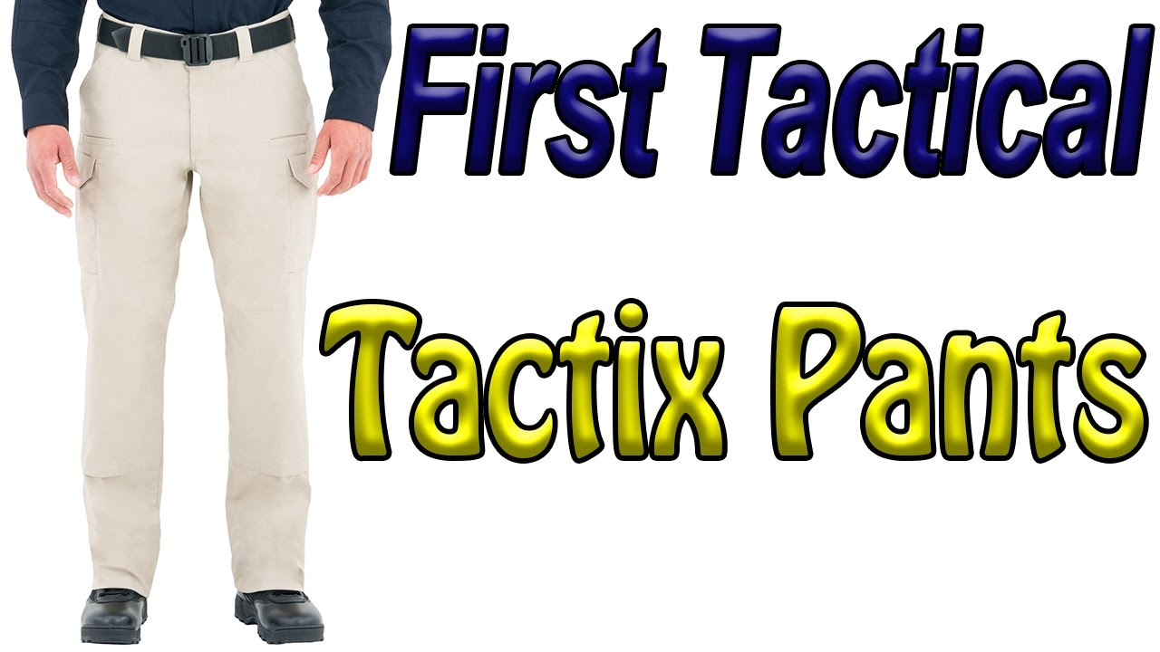 ebf6867fbae8 First Tactical Tactix Tactical Pants - YouTube
