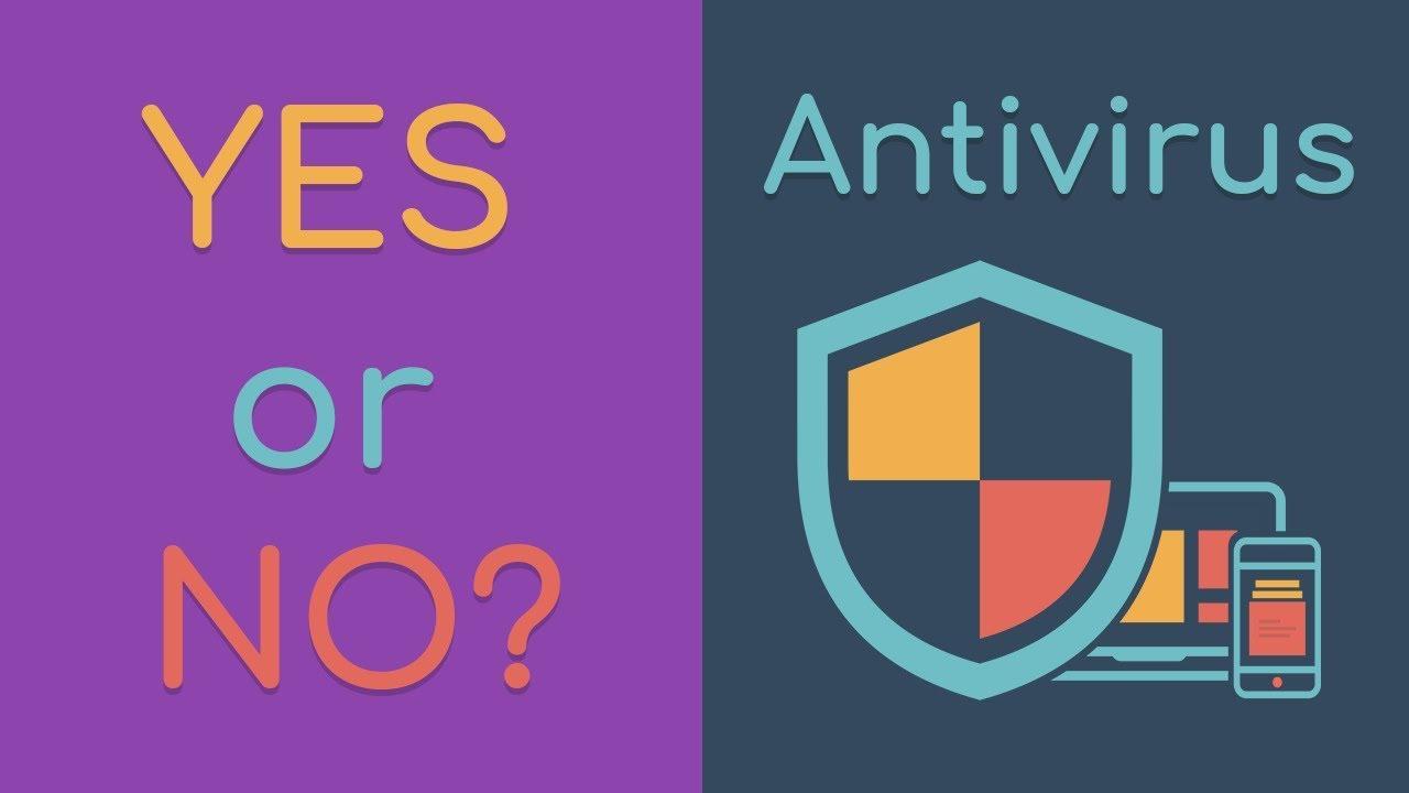 Do I need an antivirus