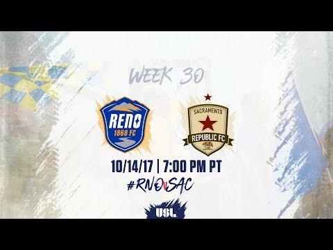 USL LIVE - Reno 1868 FC vs Sacramento Republic FC 10/14/17