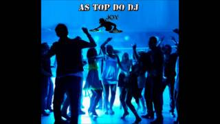 Euro Dance - AS TOP DO DJ (Mixed By DJ Joy)