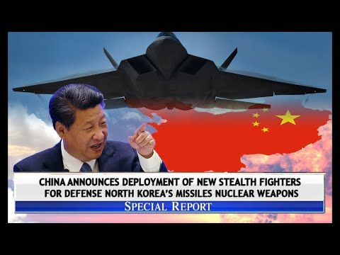 Breaking news - China announces deployment of new stealth fighters for defense north korea's missile