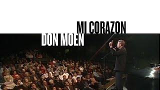 Mi Corazon (Official Live Video) - Don Moen