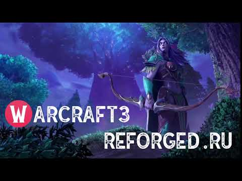 видео WarCraft 3 Reforged