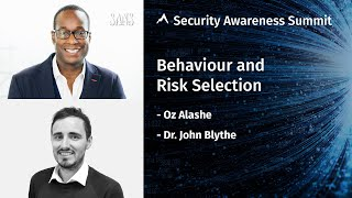 Behavior and Risk Selection - Security Awareness Summit 2020