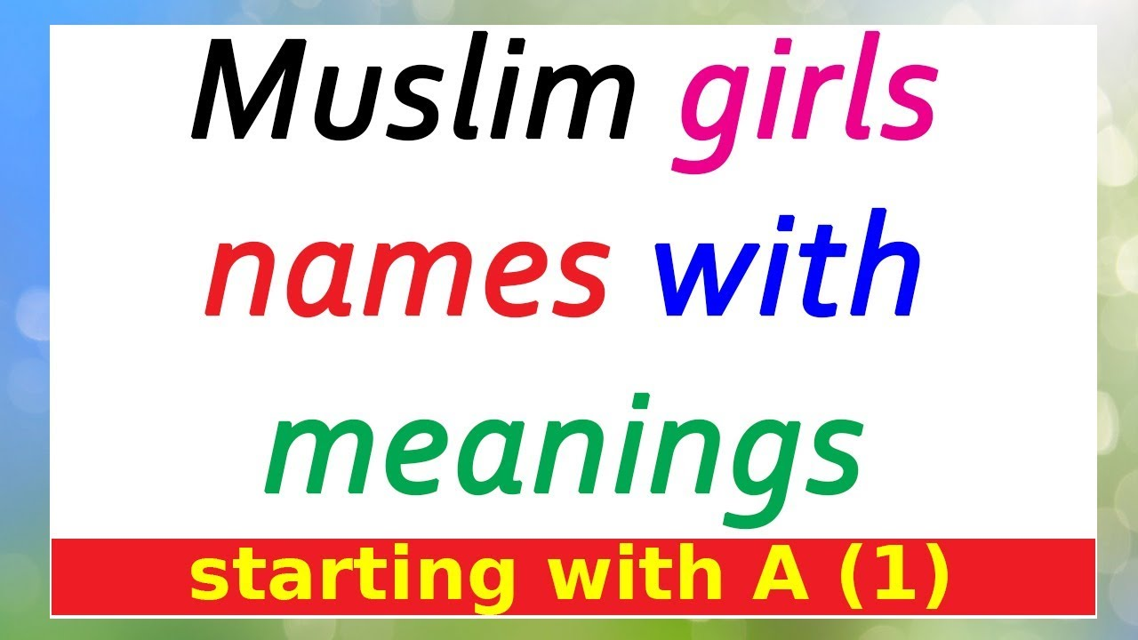 Muslim Girls Name With Meaning Starting With A 1 Youtube