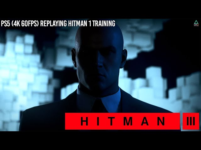 Hitman 3 (PS5 4K 60fps) Hitman 1 Training