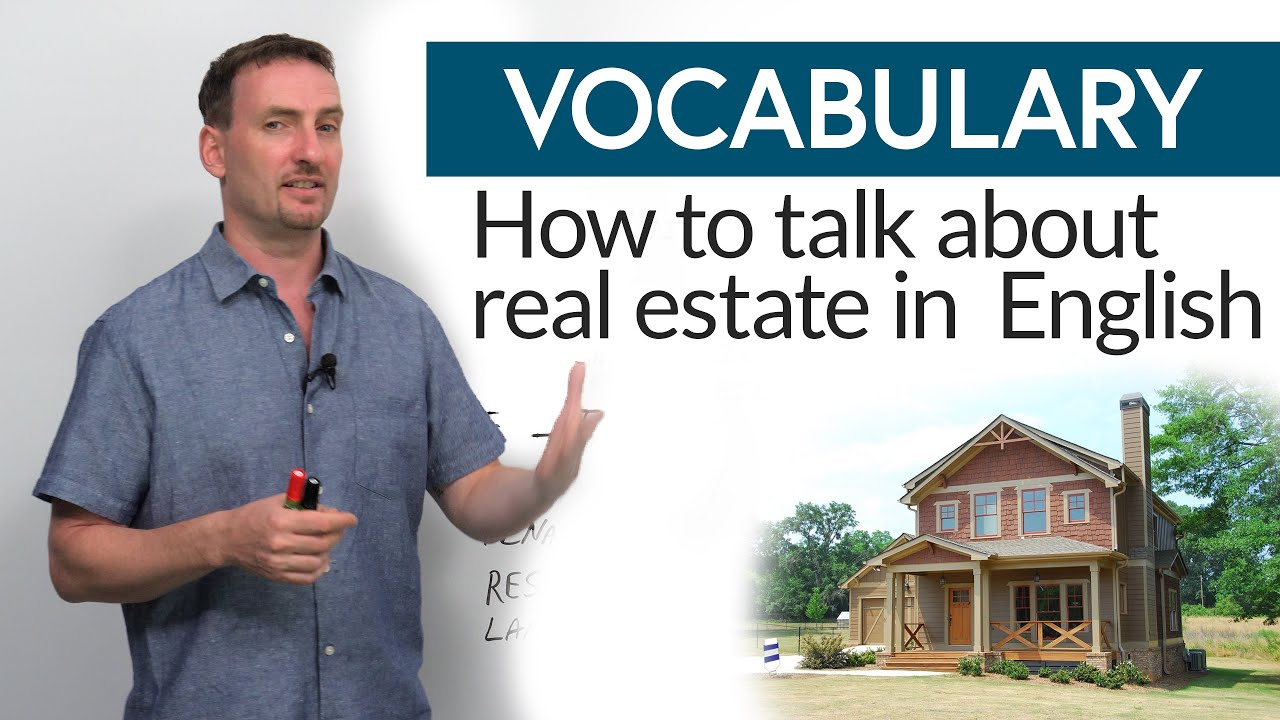 Real English: Vocabulary to talk about real estate
