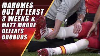 Mahomes Dislocates Knee & Matt Moore Defeats Broncos