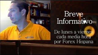 Breve Informativo - Noticias Forex del 8 de Agosto 2018