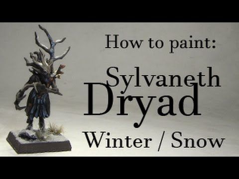 How to paint Dryads - Myhiton