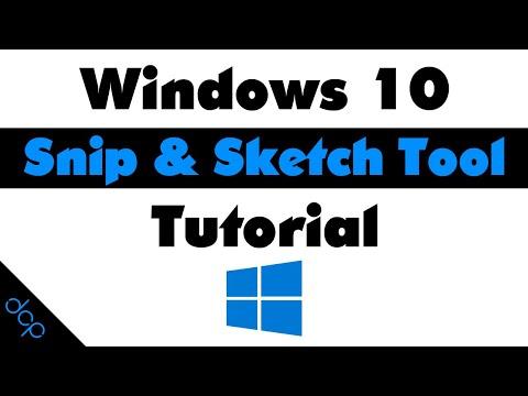 Windows 10 - Snip & Sketch Tool Tutorial