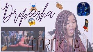 Episode 65: Reacting To - DRIPEESHA by Todrick (ft. Tiffany Haddish)