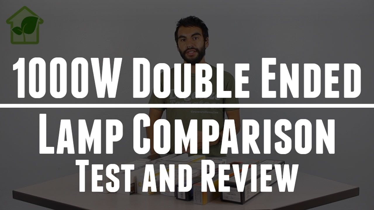 1000w Double Ended (DE) Lamp Comparison Review & Test : Philips, Gavita,  Hortilux, and More