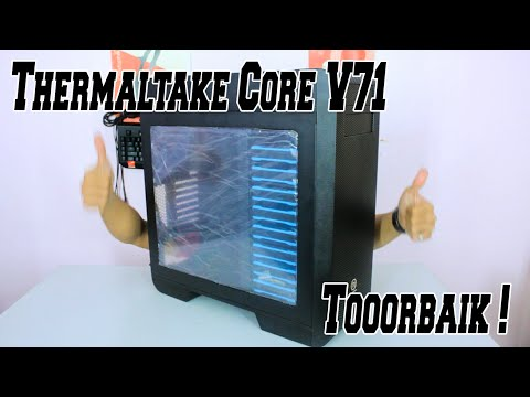 Thermaltake Core V71 Review in Bahasa : Computer Cases