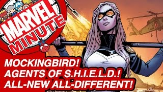 Mockingbird! Agents of S.H.I.E.L.D.! All-New All-Different! - Marvel Minute 2015