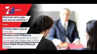 7/8 Le débat : divorcer sans juge, une bonne réforme ?