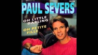 1992 PAUL SEVERS oh little darling