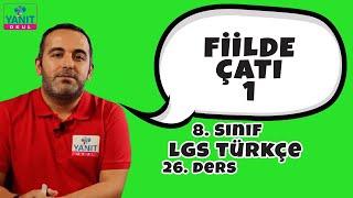 Fiilde Çatı 1 | 2021 LGS Türkçe Konu Anlatımları