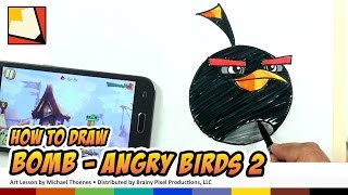 How to Draw Angry Birds 2 Characters - Bomb | BP