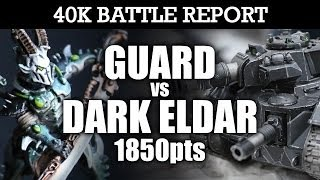 Dark Eldar vs Imperial Guard Warhammer 40K Battle Report A BRIDGE TOO FAR! 6th Ed 1850pts | HD Video