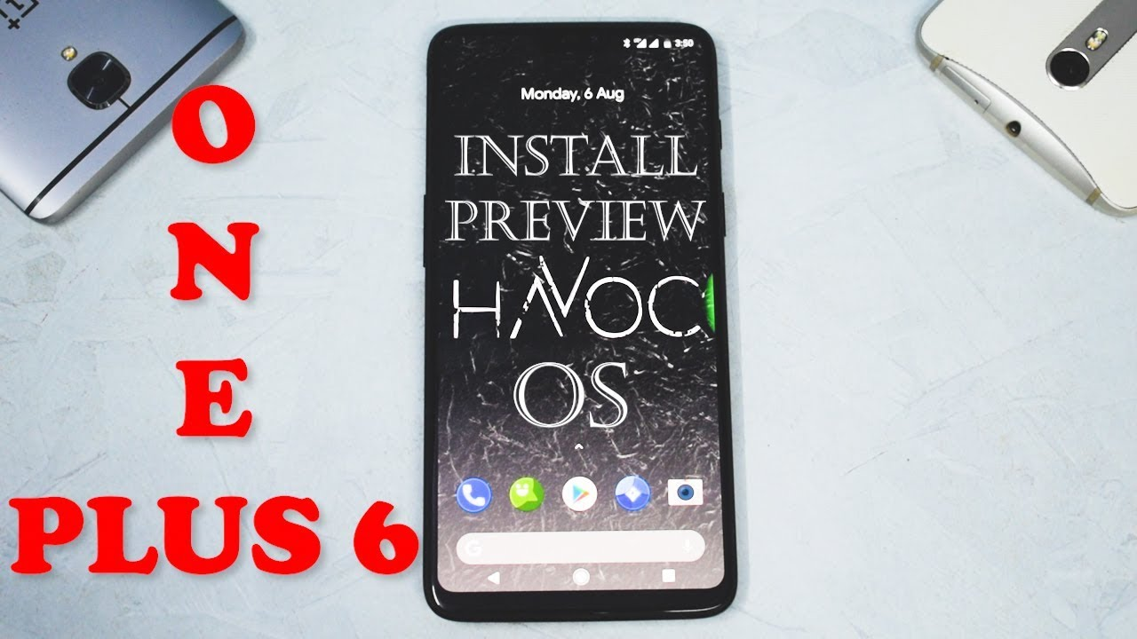 Oneplus 6 | Install & Preview | OOS-CAM - Havoc-OS- Official | Smartphone  2torials