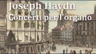 Haydn Complete Organ Concertos